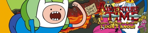 Banner Adventure Time Explore the Dungeon Because I DONT KNOW
